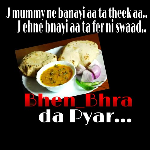Funny Lines From A Punjabi Brother