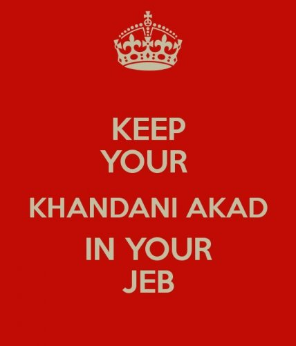 Keep Your Khandani Akad in Your Jeb