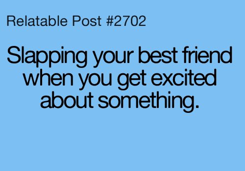 Slapping your Best Friend