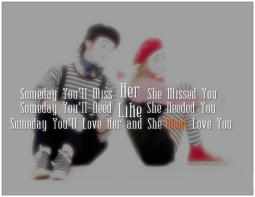Someday Miss You Quote
