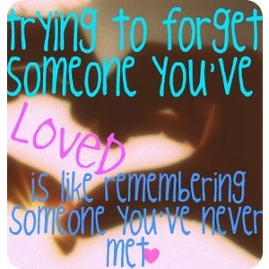 Tryibng to Forget Breakup Quote