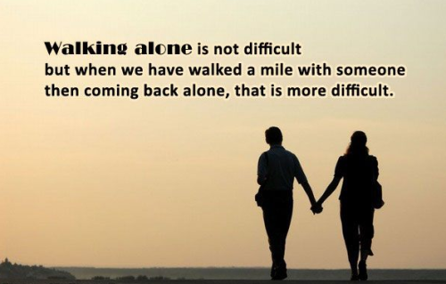 Walking alone Breaup Quote