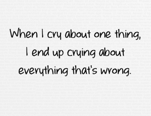 When I Cry About