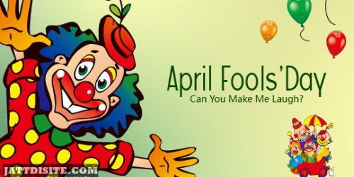 Can You Make Me Laugh April Fools Day Graphic