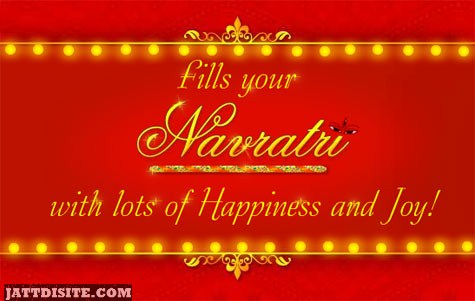 Fills Navratri With Happiness And Joy