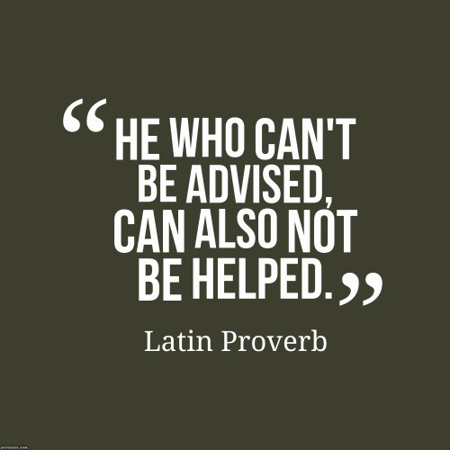 He-who-cant-be-advised__quotes-by-Latin-Proverb-93