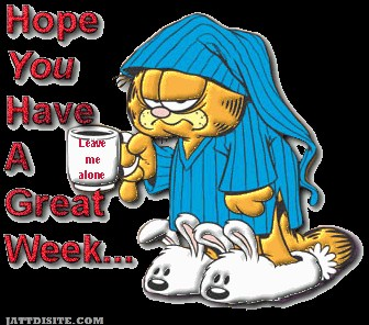 Hope You Have A Great Week