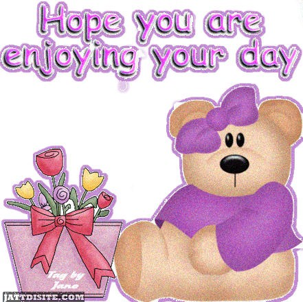 Hope You Are Enjoying Your Day With Cute Pretty Teddy - JattDiSite.com