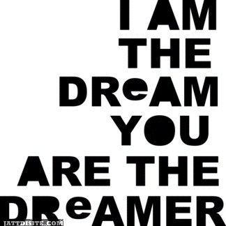 I Am The Dream