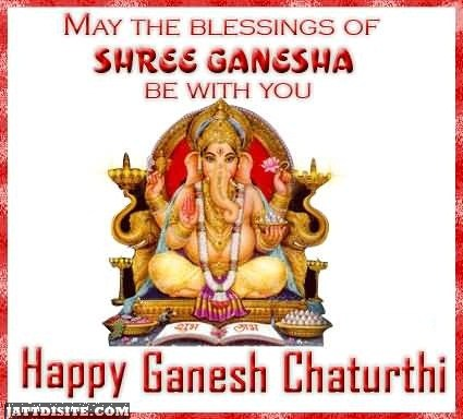 May The Blessings Of Shree Ganesha Be With You - Happy Ganesh Chaturthi