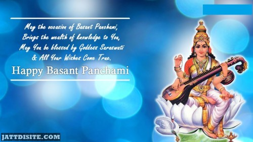 May The Occasion Of Basant Panchmi Brings The Wealth Of Knowledge To You Happy Basant Panchami