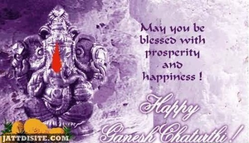 May You Be Blessed With Prosperity And Happiness - Happy Ganesh Chaturthi