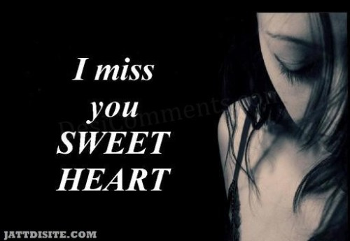 Miss You Sweet Heart