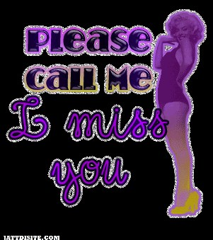 Please Call Me I Miss You