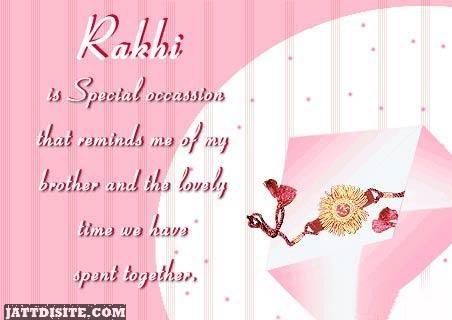 Rakhi Is Special Occassion That Reminds Me Of My Brother Happy Raksha Bandhan