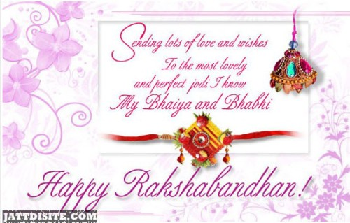 Sending Lots Of Love And Wishes To The Most Lovely And Perfect Jodi I Know Bhaiya And Bhabhi Happy Raksha Bandhan