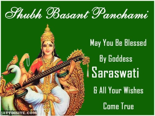 Shubh Basant Panchami May You Be Blessed By Goddess Saraswati & All Your Wishes Come True - Happy Basant Panchami