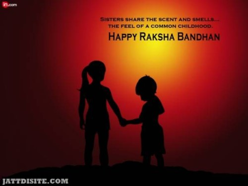 Sisters Share The Scent And Smells The Feel Of A Common Childhood - Happy Raksha Bandhan