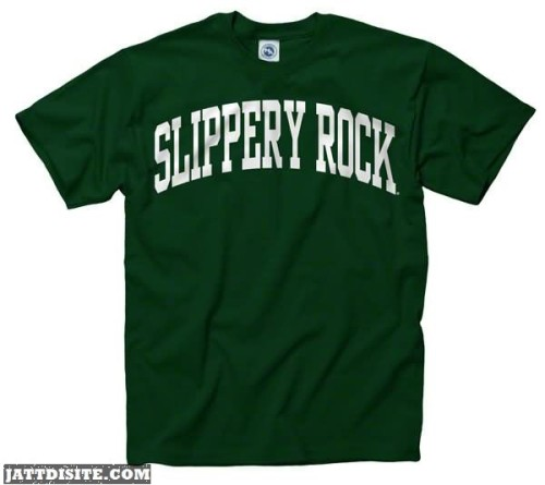 Slippery Rock On Tshirt Graphic