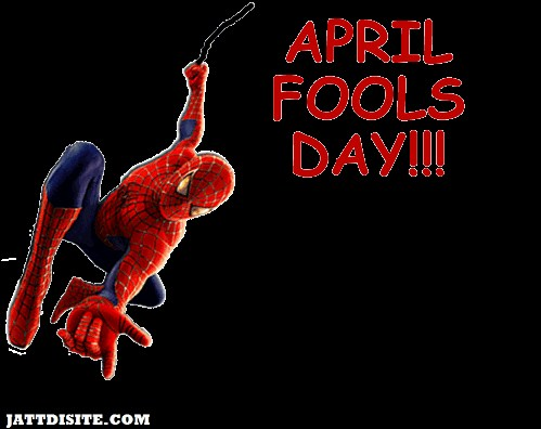 Spideman April Fools Day