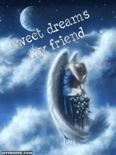 Sweet Dreams My Friend
