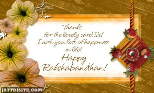 Thanks For Lovely Card Sis Happy Raksha Bandhan