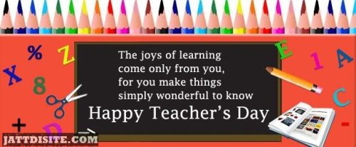 The Joys Of Learning Happy Teachers Day - Copy