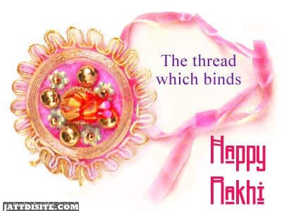 The Thread Which Binds! Happy Rakhi Graphic