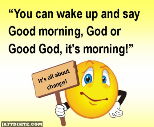 Wake Up And Say Good Morning