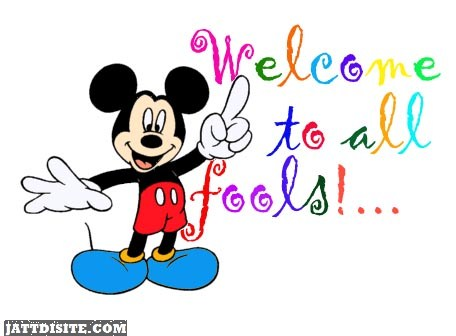 Welcome To All Fools Mickey Mouse Graphic