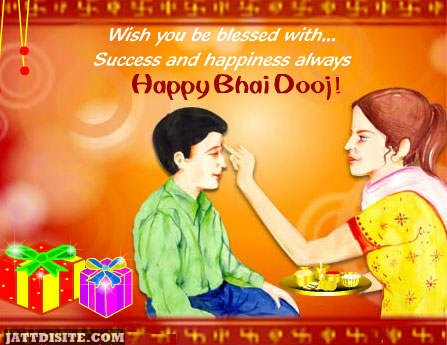 Wish You Be Blessed With Success And Happiness Always Happy Bhai Dooj