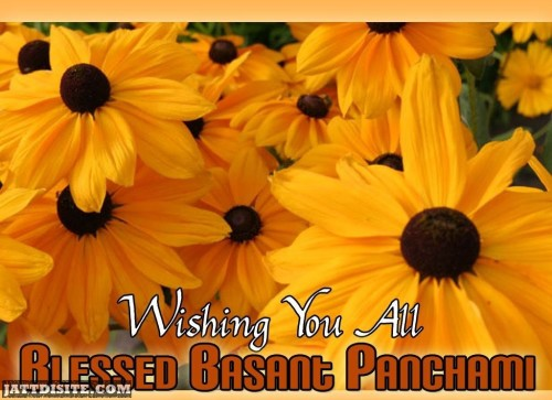 Wishing You All Blessed Basant Panchami