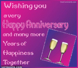 Wishing You a Very Happy Anniversary and more Years of Happiness Together