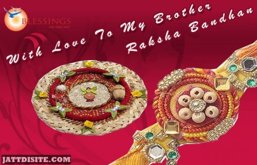 With Love To My Brother Raksha Bandhan