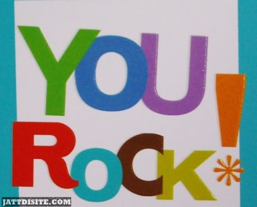 You Rock Colorful Text Graphic