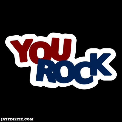 You Rock Comment