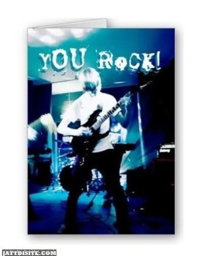 You Rock Graphic For Share On Facebook