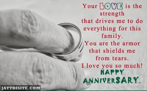 Your Love Is The Strength That Drives Me To Do Everything For This Family - Anniversary Quote