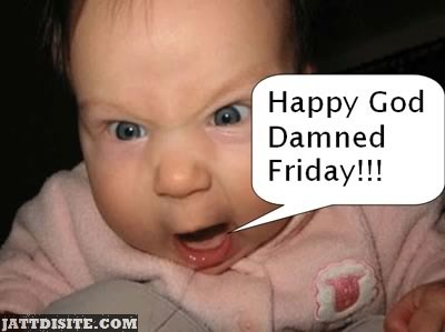Angry Baby Friday Wishes