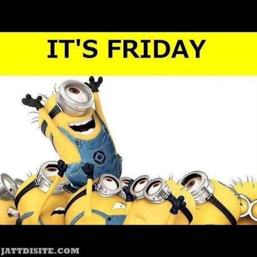 Come On Its Friday