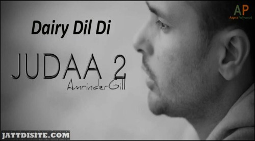 Dairy Dil Di Amrinder Gill