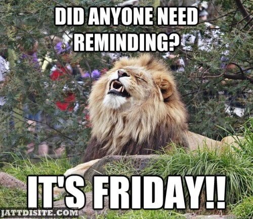 Did Anyone Need Reminding For Friday