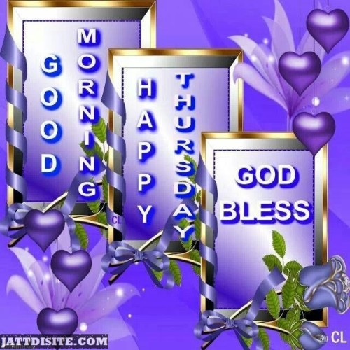 Happy Thursday God Bless