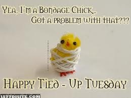 Happy Tied Up Tuesday Wallpaer