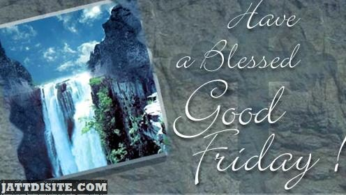 Have A Blessed Good Friday Wishes
