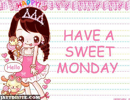 Have A Sweet Monday With Cute Girl