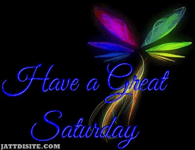 Have Great Saturday