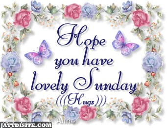 Hope U Have Lovely Sunday