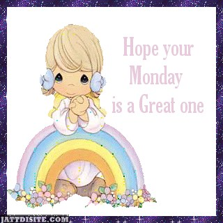 Hope Your Monday Is Great One