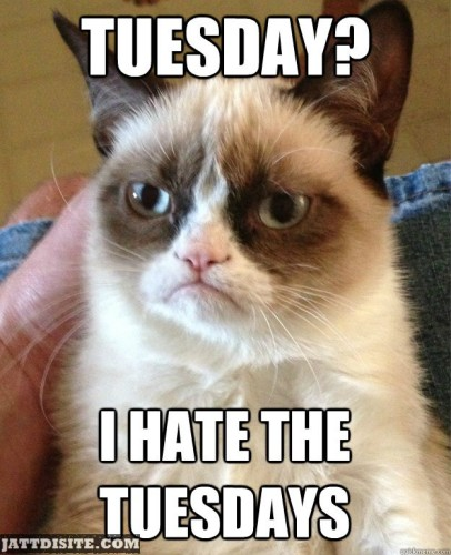 I Hate Tuesday